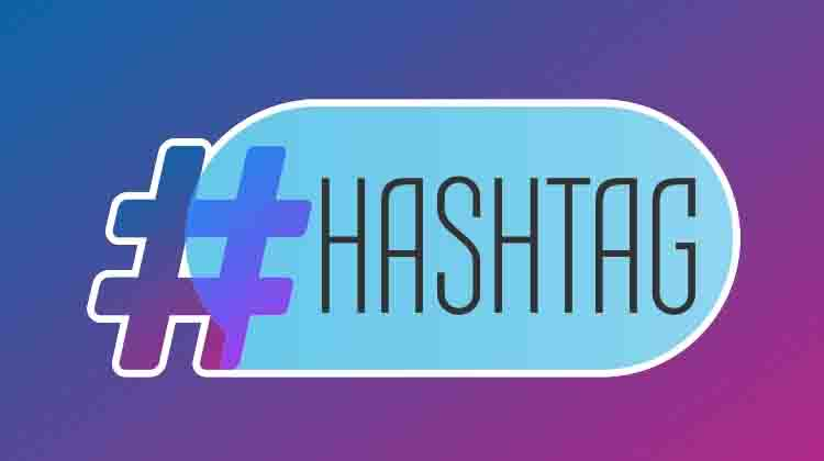 How To Use Hashtags For Social Media Marketing